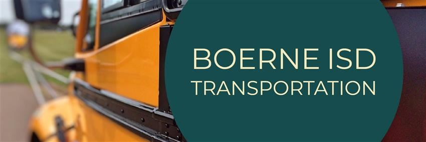 Boerne ISD Transportation Banner, picture of a school bus